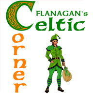 FLANAGAN's Celtic Corner